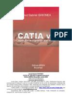 CATIA v5. Aplicatii in inginerie mecanica