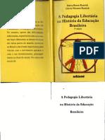 A Pedagogia Libertaria Na Historia Da Educacao Brasileira Neiva Beron Kassick