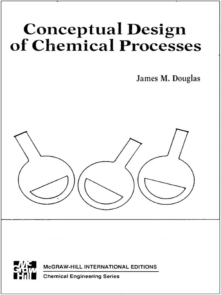 Conceptual Design of Chemical Processes - J  Douglas