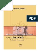 Proiectare asistata de calculator in 3D cu AutoCAD Indrumar de laborator