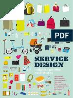 Service Design Insights From Nine Case Studies