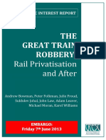The Great Train Robbery - Rail Privatisation and After