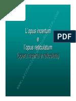 08 Opus Incertum e Reticulatum