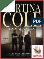 Martina Cole - La Mala Vida