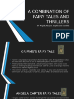 A Combination of Fairy Tales and Thrillers