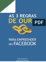 E-book 3 Regras de Outro Para Empreender No Facebook
