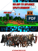Videogames and Its Influence on People Behaviour