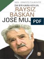 Andres Danza Ernesto Tulbovitz - Saraysız Başkan Jose Mujica