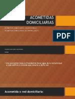 ACOMETIDAS DOMICILIARIAS.pptx