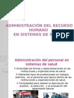 Administración Del Recurso Humano en Sistemas de Salud