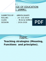 Teaching strategies (Meaning, Functions  and principles By