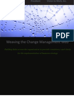Weaving the Change Management Web