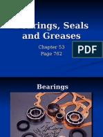 Bearings, Seals and Greases