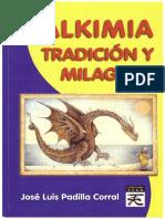 Alkimia Tradición y Milagros - José Luis Padilla Corral