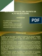 GESTION AMBIENTAL DEL DISTRITO DE ALTO SELVA ALEGRE.pptx