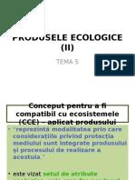 Tema 5 Prosusele Ecologice Partea 2