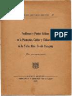 El Cultivo de La Yerba Mate. M.S.bertoni.1926