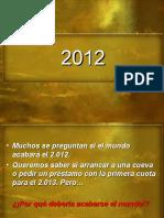 2012 El Cambio de Era