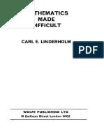 Carl E Linderholm Mathematics Made Difficult (1972)