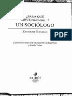 Bauman Zygmunt_Para Qué Sirve Un Sociologo