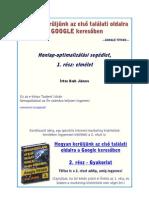Google Titkok - Hogyan kerüljünk az elsô találati oldalra a Google keresôben
