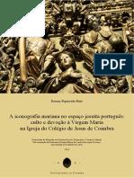 Pinto_Rooney Figueiredo - A Iconografia Mariana No Espaço Jesuíta Português