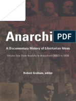 Graham R (Ed.) - Anarchism - A Documentary History of Libertarian Ideas Volume One - From Anarchy to Anarchism (300 CE to 1939).pdf
