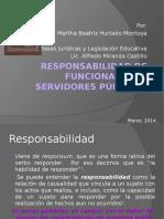 Responsabilidad de Funcionarios y Servidores Públicos