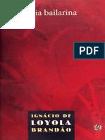 Veia Bailarina - Ignacio de Loyola Brandao