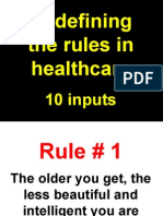 Redefining the Rules in Healthcare