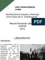 Neoliberalismo Estado y Mercado Como Base de La Globalizacic3b3n