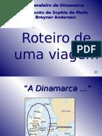 Ocavaleirodadinamarca Roteirodeumaviagem 7ano 091208145422 Phpapp02