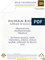 Human Rights & Non Violence in Daily Life - Non Violence, Ethics, Economy, Wealth-Ability, Family & Culture Care, as strategy for Peace