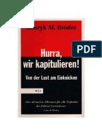 Henryk M. Broder-Hurra, Wir Kapitulieren! Von Der Lust Am Einknicken GERMAN