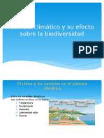 Cambio Climático y Su Efecto Sobre La Biodiversidad