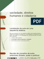 Sociedade, Direitos Humanos e Cidadania