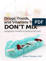 Drugs,Foods,Vitamins That DON'T MIX