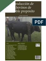 Produccion de Bovinos de Doble Propósito.