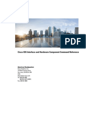 Cisco IOS Interface and Hardware Component Command Reference pdf