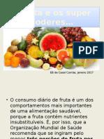 A Fruta e Os Super Poderes