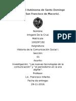Las Nuevas Tecnologías de La Comunicación y El Periodismo en La Era Digital. -Informe Final de Historia de La Com I