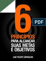 6 Principios Para Alcancar Suas Metas e Objetivos