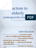 Fracture in Ederly (Osteoporotic Fracture)-Luthfi Hidayat-Surgery (2015)