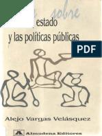 VARGAS Alejo Notas Sobre El Estado y Las Politicas Publicas