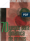 70 Juegos para dinamicas de grupo - Fritzen Silvino Jose.pdf