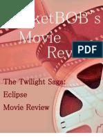 The Twilight Saga Eclipse Movie Review