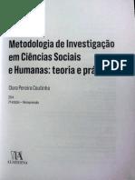 Coutinho, C. M. P. (2014). Metodologia de Investigação Em Ciências Sociais e Humanas