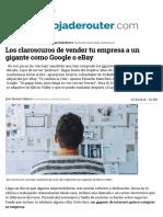 Los Claroscuros de Vender Tu Empresa a Un Gigante Como Google o EBay