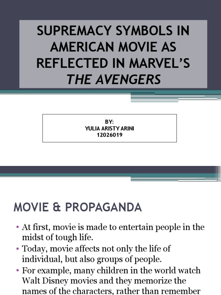 Supremacy Symbols in American Movie as Reflected In Marvel's The