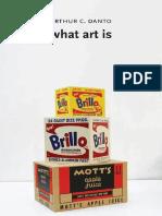 Arthur C. Danto-What Art is-Yale University Press (2013)